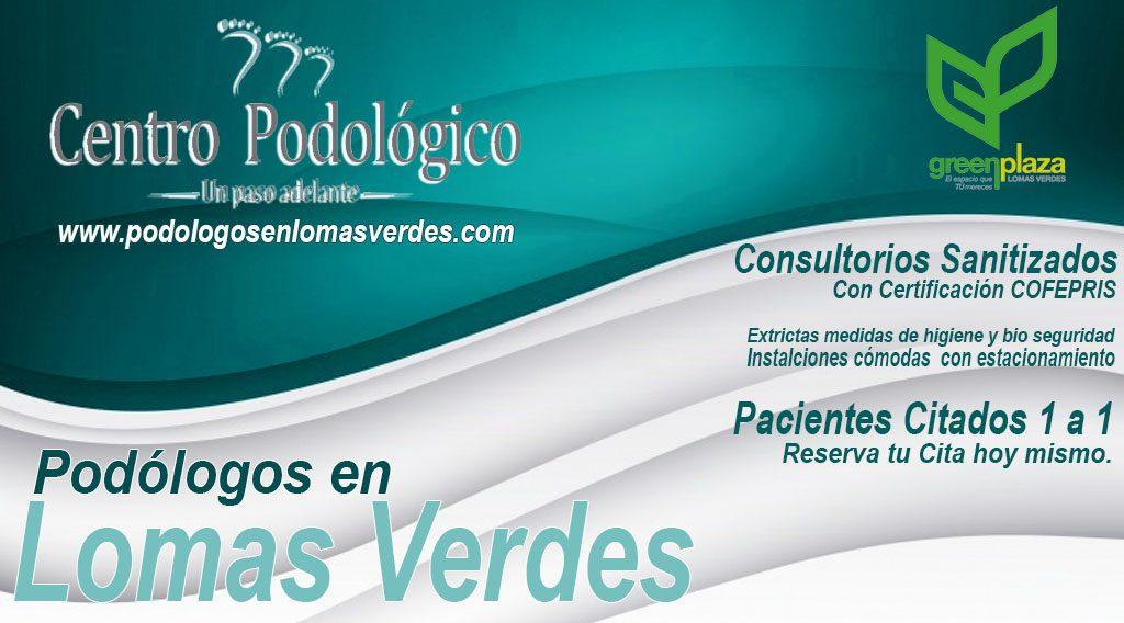 podólogos en lomas verdes